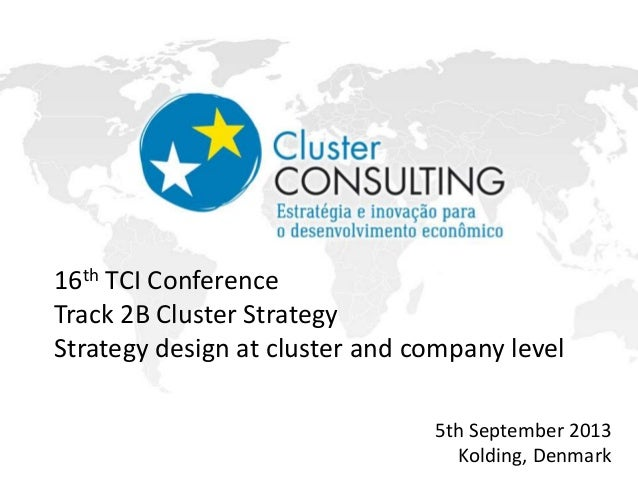 Tci 2013 strategy design at cluster and company level for Design strategy firms