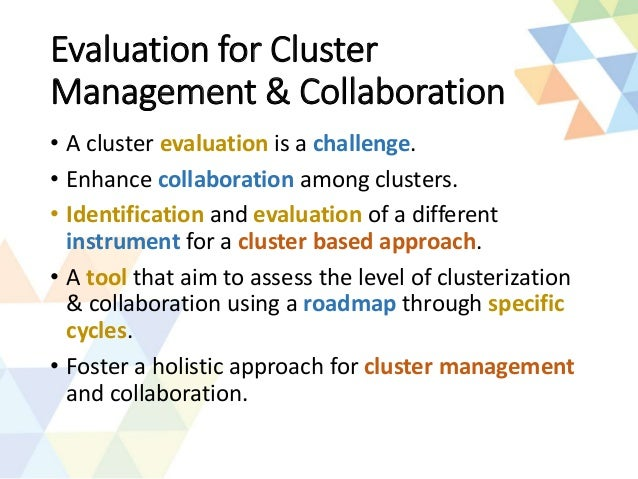 TCI 2015 A Cluster Management Assessment Tool A Roadmap for Collabor – Roadmap Tool