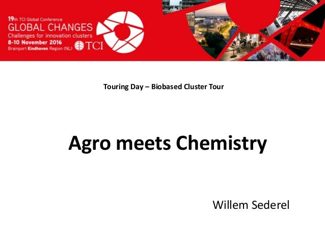 TCI 2016 Agro meets Chemistry, Biobased Delta