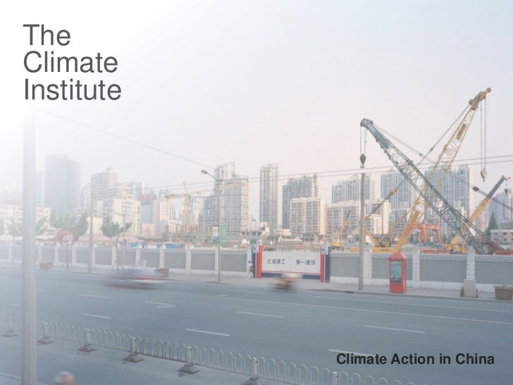 TheClimateInstitute            Climate Action in China                               1