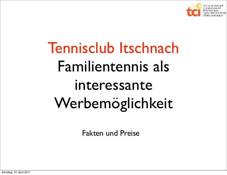 Tennisclub Itschnach                           Familientennis als                             interessante                ...