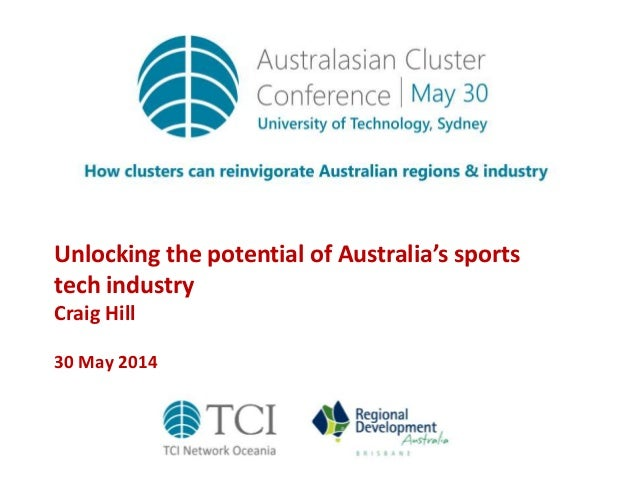 Unlocking the potential of Australia's sports tech industry Craig Hill 30 May 2014