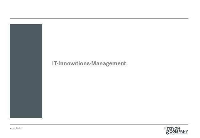April 2014 © IT-Innovations-Management