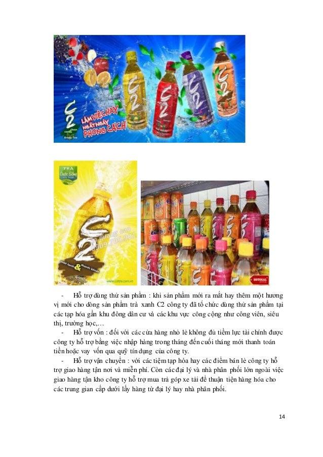 - Hỗ trợ dùng thử sản phẩm : khi sản phẩm mới ra mắt hay thêm một hương  vị mới cho dòng sản phẩm trà xanh C2 công ty đã t...