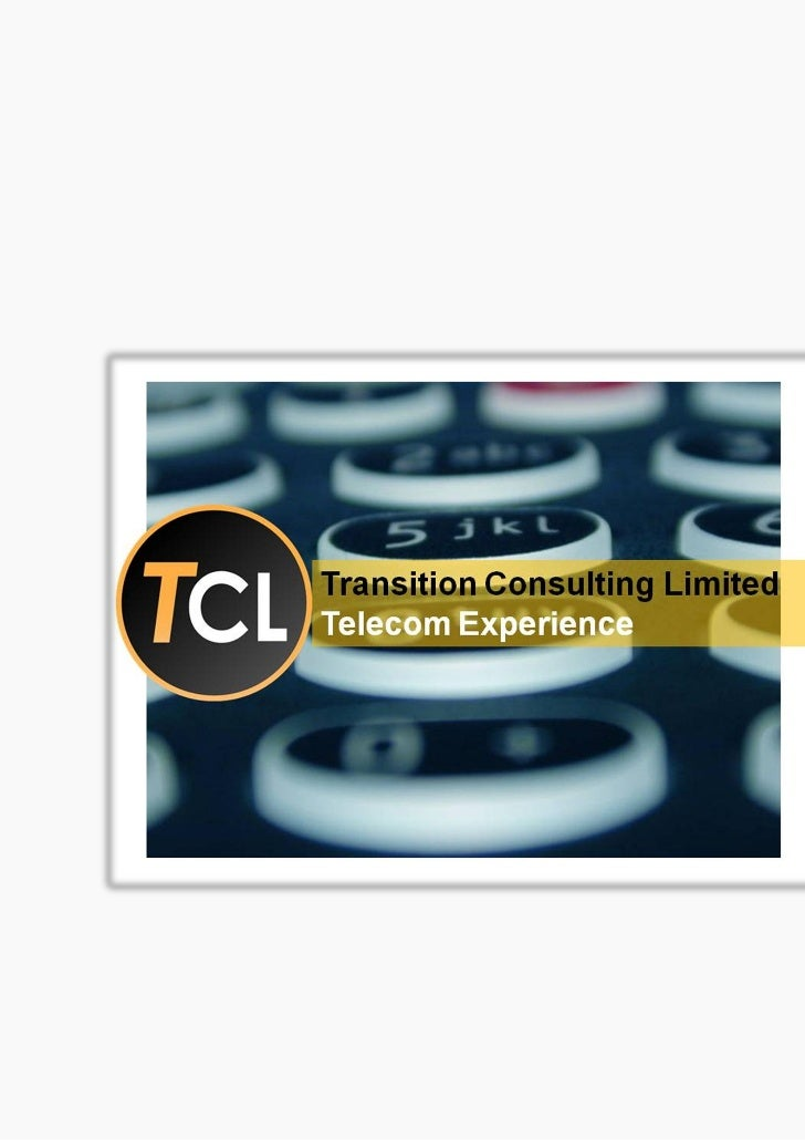 TCL Telecom ExpertiseThe telecoms industry has grown from the days of wired communication to the wirelessmobile networks t...