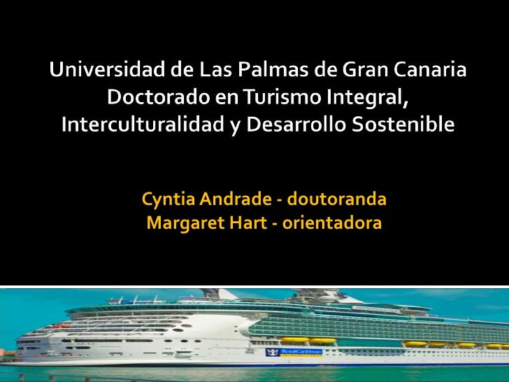 Cyntia Andrade - doutorandaMargaret Hart - orientadora