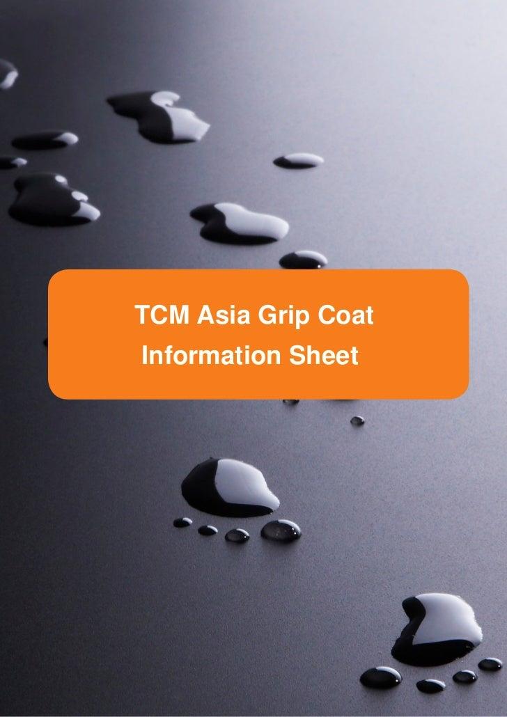 TCM Asia Grip CoatInformation Sheet