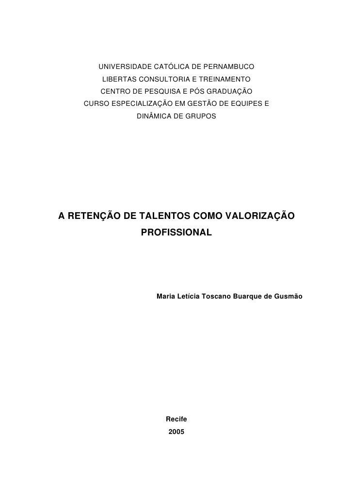 UNIVERSIDADE CATÓLICA DE PERNAMBUCO        LIBERTAS CONSULTORIA E TREINAMENTO       CENTRO DE PESQUISA E PÓS GRADUAÇÃO    ...