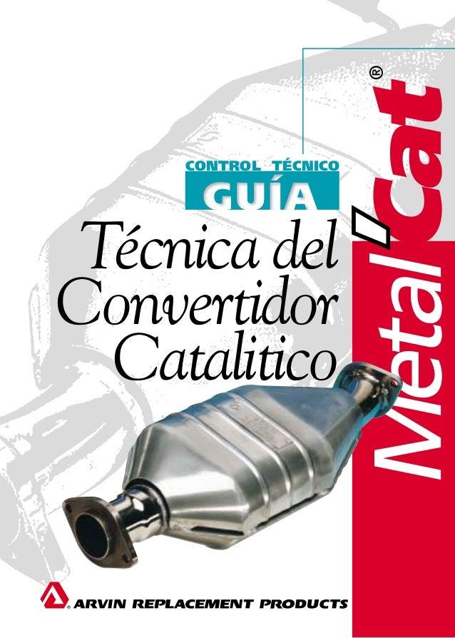 CONTROL TÉCNICO Técnica del Convertidor Catalitico