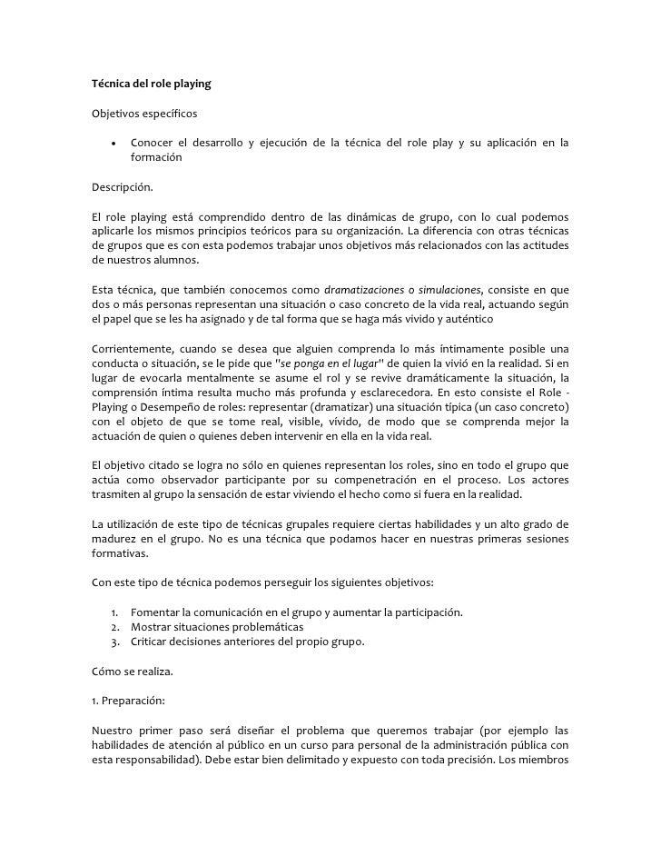 Técnica del role playing  Objetivos específicos         Conocer el desarrollo y ejecución de la técnica del role play y s...
