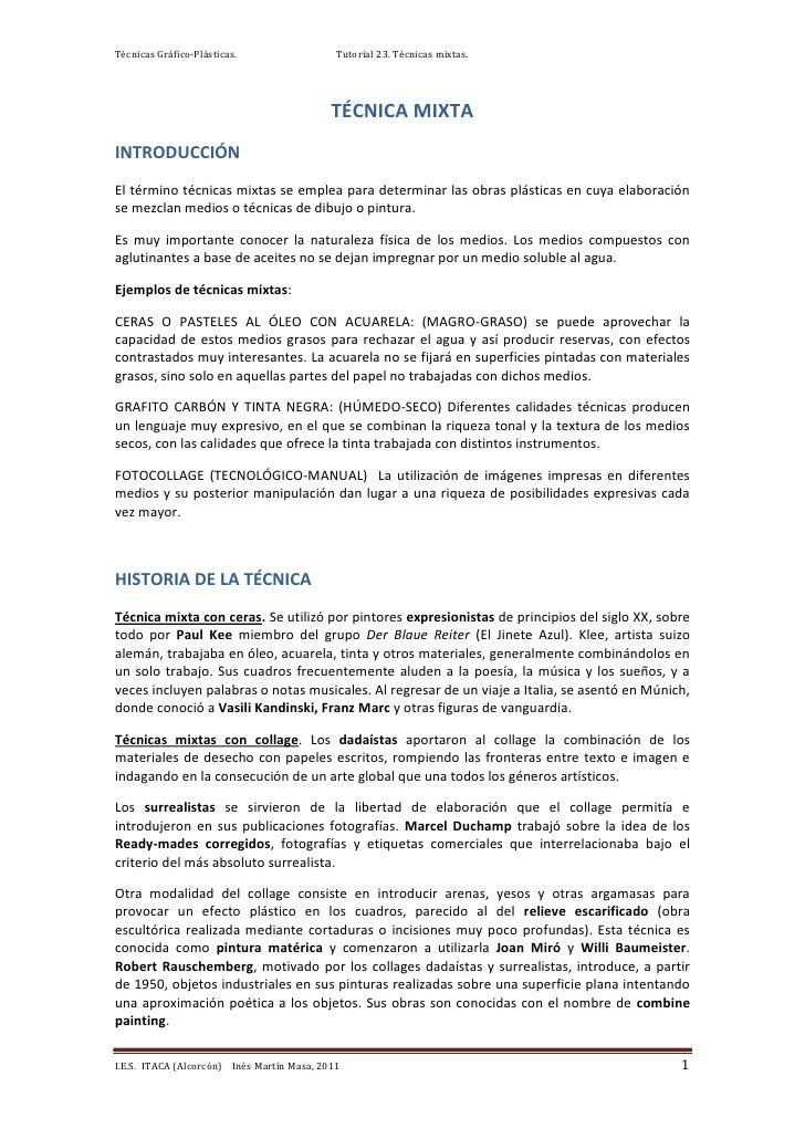 Técnicas Gráfico-Plásticas.                  Tutorial 23. Técnicas mixtas.                                            TÉCN...
