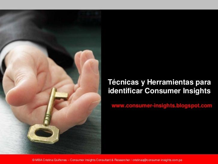 Técnicas y Herramientas para                                                     identificar Consumer Insights            ...