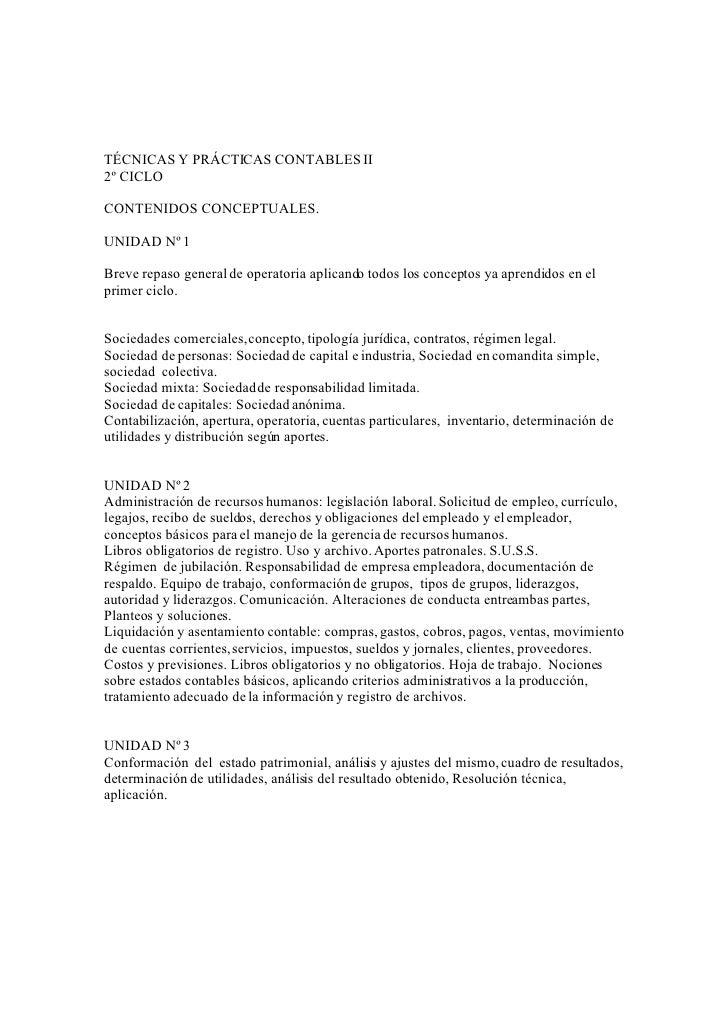 TÉCNICAS Y PRÁCTICAS CONTABLES II 2º CICLO  CONTENIDOS CONCEPTUALES.  UNIDAD Nº 1  Breve repaso general de operatoria apli...