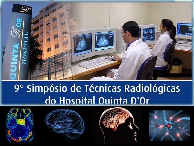 TÉCNICAS AVANÇADAS EM      NEURO RM                         FABIANO LADISLAU                       Técnico em Radiologia  ...
