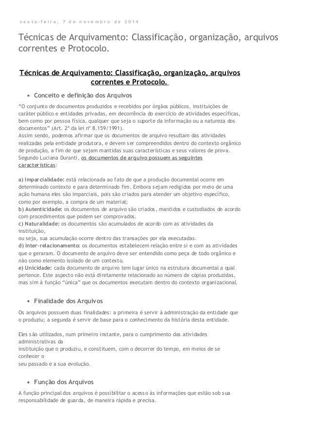 s e x t a - f e i r a , 7 d e n o v e m b r o d e 2 0 1 4 Técnicas de Arquivamento: Classificação, organização, arquivos c...