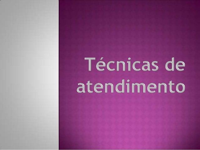 O que se entende por atendimento : O cliente. O objectivo do cliente. Mau atendimento. O mau atendimento e as suas des...
