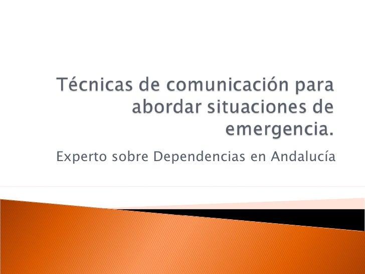 Experto sobre Dependencias en Andalucía