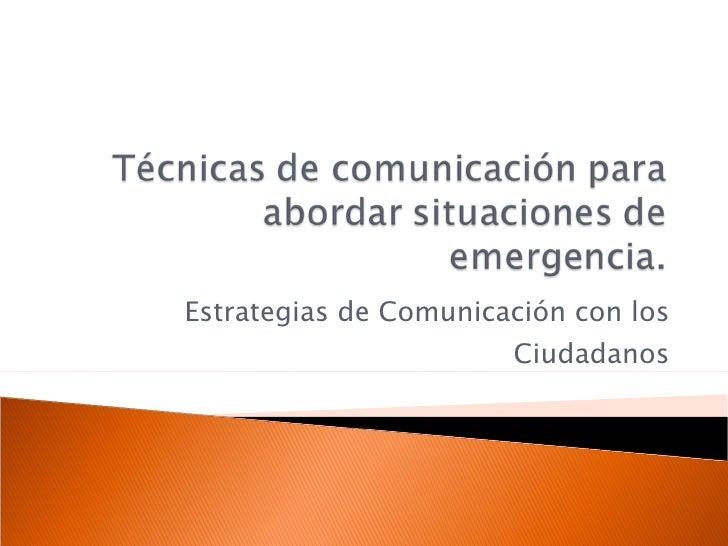 Estrategias de Comunicación con los Ciudadanos