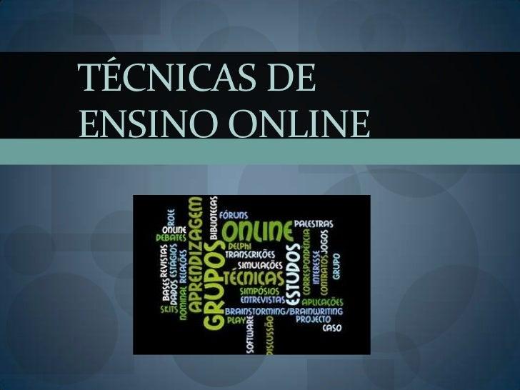 Técnicas de Ensino Online<br />