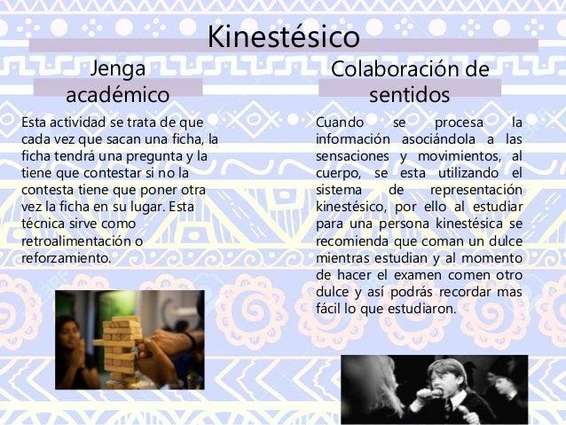Kinestésico Cuenta con preguntas tipo trivia que abarcan numerosos temas (se adecua a las necesidades de cada clase), un c...