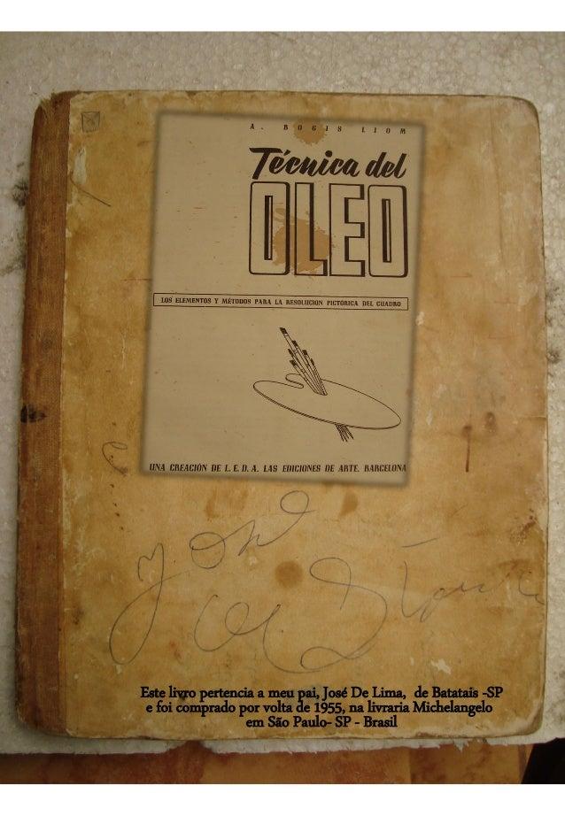 Este livro pertencia a meu pai, José De Lima, de Batatais -SP e foi comprado por volta de 1955, na livraria Michelangelo e...