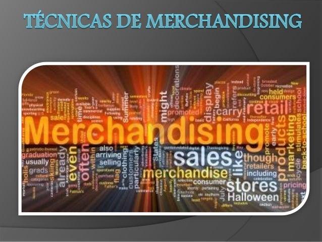 Técnicas de Merchandising  Organização de espaço de venda:   Lineares;   Gondola;   Ilhas;   Espaço quentes;   Espaço...