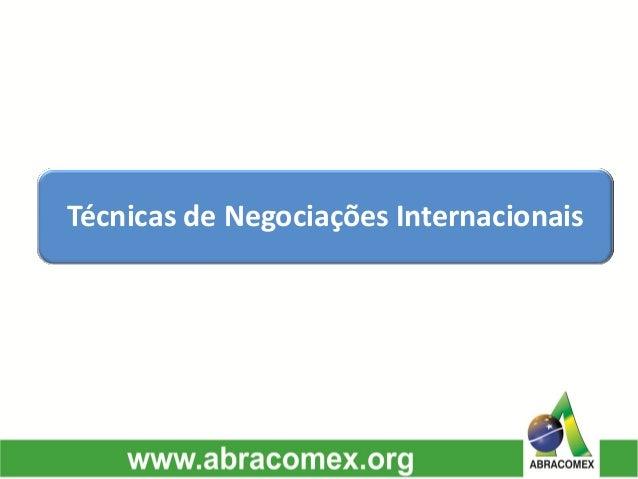 Técnicas de Negociações Internacionais
