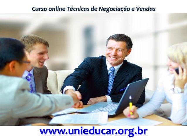 Curso online Técnicas de Negociação e Vendas www.unieducar.org.br