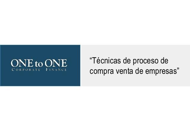 """""""Técnicas de proceso de compra venta de empresas"""""""
