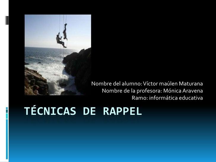 Nombre del alumno: Víctor maúlen Maturana             Nombre de la profesora: Mónica Aravena                        Ramo: ...