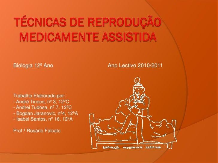 Biologia 12º Ano                Ano Lectivo 2010/2011Trabalho Elaborado por:- André Tinoco, nº 3, 12ºC- Andrei Tudosa, nº ...