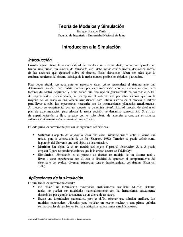 Teoría de Modelos y Simulación. Introducción a la Simulación. 1 Teoría de Modelos y Simulación Enrique Eduardo Tarifa Facu...