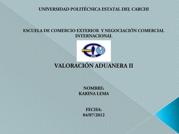 Legislación             Aduanera              VALOR EN             ADUANA DE                LAS            MERCANCÍA      ...