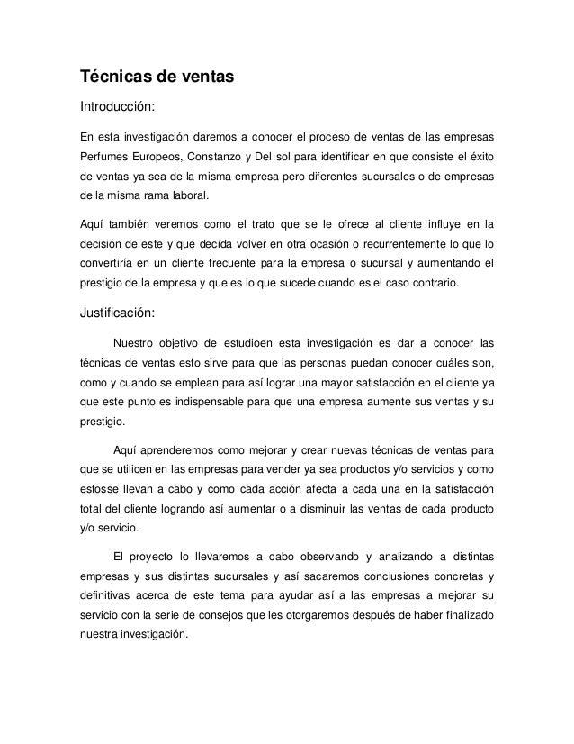 Técnicas de ventasIntroducción:En esta investigación daremos a conocer el proceso de ventas de las empresasPerfumes Europe...