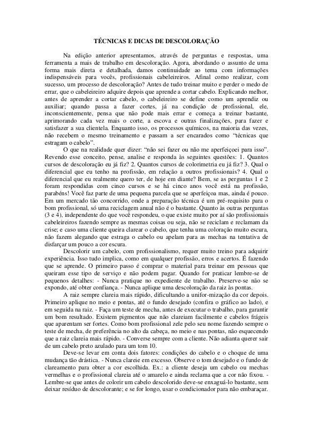 TÉCNICAS E DICAS DE DESCOLORAÇÃO        Na edição anterior apresentamos, através de perguntas e respostas, umaferramenta a...