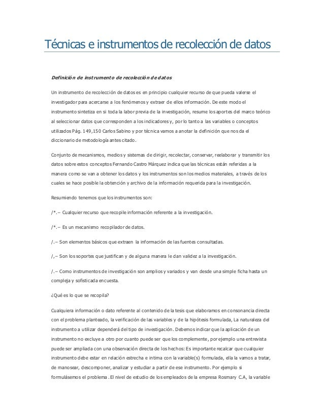 Técnicas e instrumentos de recolección de datos  Definición de instrumento de recolección de datos  Un instrumento de reco...