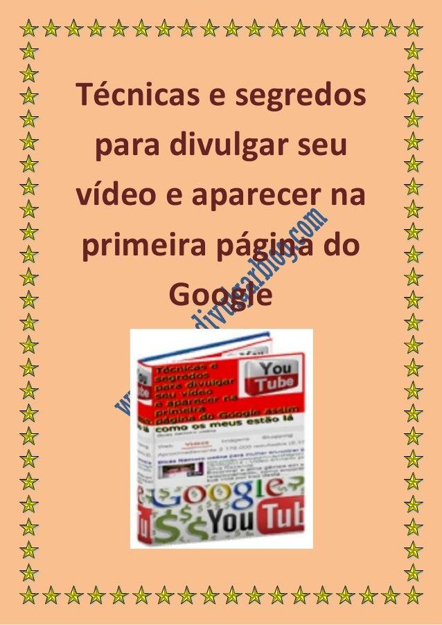 Técnicas e segredos para divulgar seu vídeo e aparecer na primeira página do Google