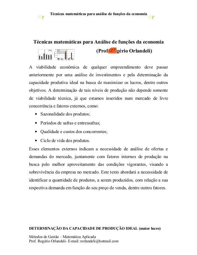 Técnicas matemáticas para análise de funções da economia  Técnicas matemáticas para Análise de funções da economia        ...