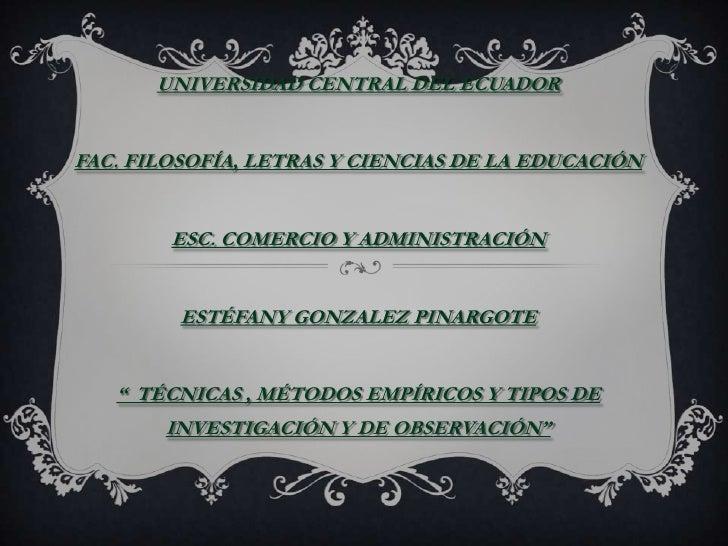 UNIVERSIDAD CENTRAL DEL ECUADORFAC. FILOSOFÍA, LETRAS Y CIENCIAS DE LA EDUCACIÓN        ESC. COMERCIO Y ADMINISTRACIÓN    ...