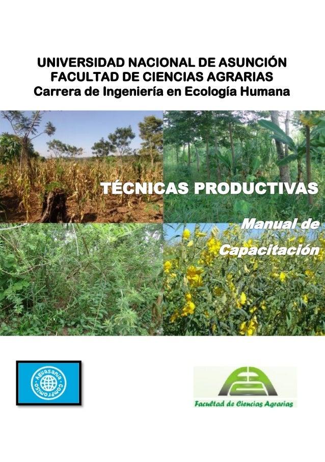 UNIVERSIDAD NACIONAL DE ASUNCIÓN FACULTAD DE CIENCIAS AGRARIAS Carrera de Ingeniería en Ecología Humana