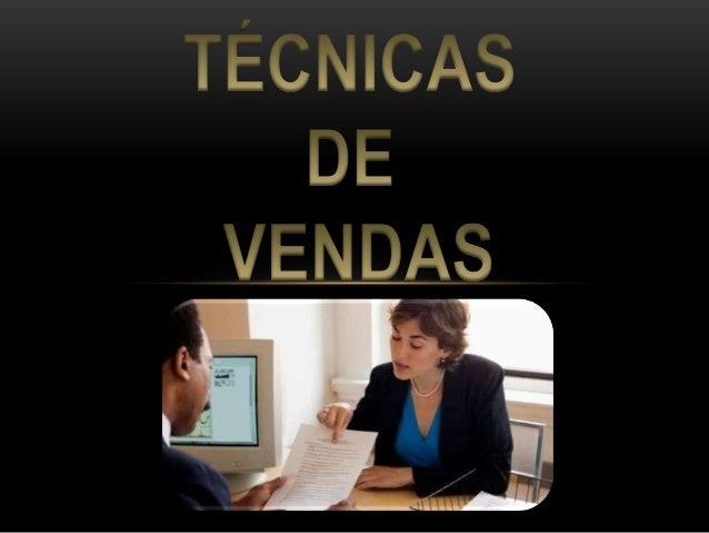 CONCEITOS FUNDAMENTAIS DE UM VENDEDOR • A primeira venda a ser feita é da sua imagem profissional • Aparência e Saúde: • O...