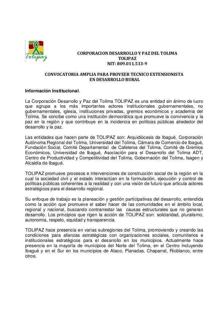 CORPORACION DESARROLLO Y PAZ DEL TOLIMA                                          TOLIPAZ                                  ...
