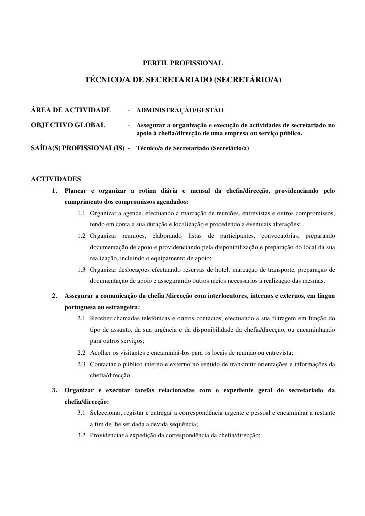 PERFIL PROFISSIONAL                  TÉCNICO/A DE SECRETARIADO (SECRETÁRIO/A)ÁREA DE ACTIVIDADE                -    ADMINI...