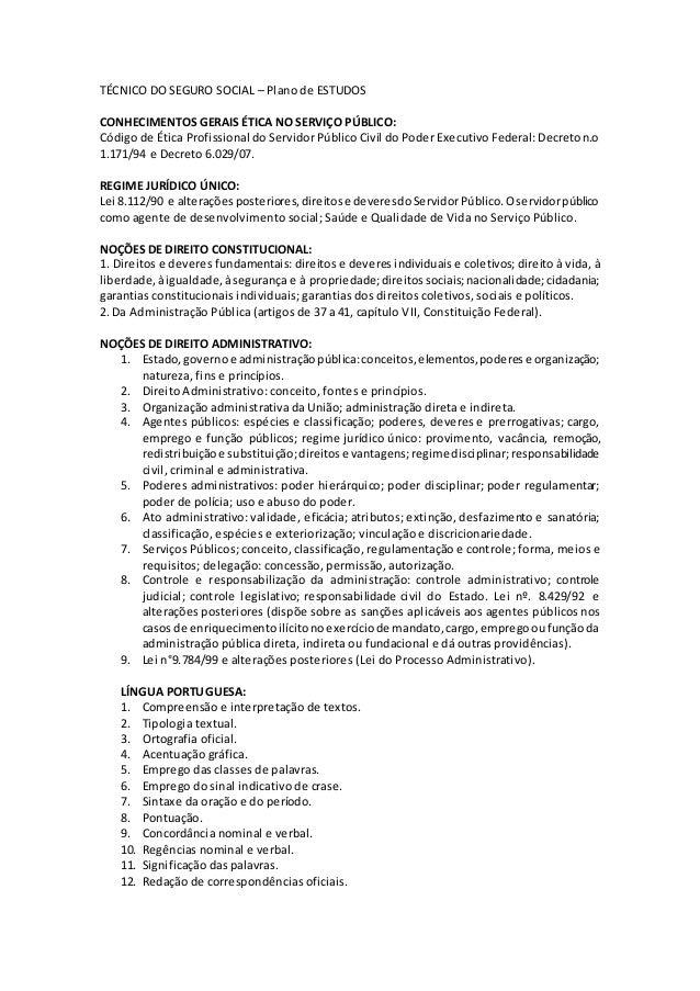 TÉCNICO DO SEGURO SOCIAL – Plano de ESTUDOS CONHECIMENTOS GERAIS ÉTICA NO SERVIÇO PÚBLICO: Código de Ética Profissional do...