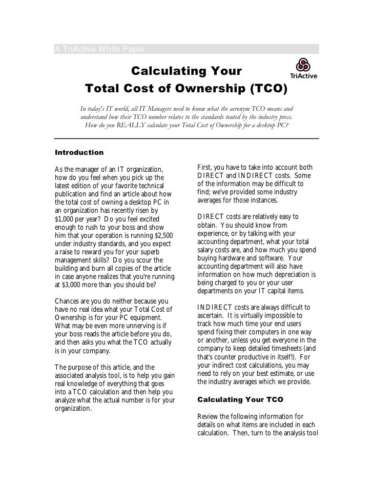 A TriActive White Paper                    Calculating Your            Total Cost of Ownership (TCO)          In today's I...