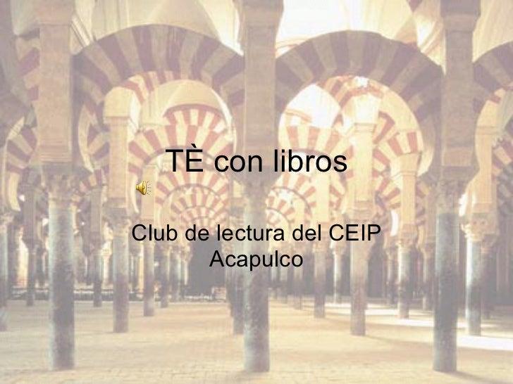 Té con libros Club de lectura del CEIP Acapulco
