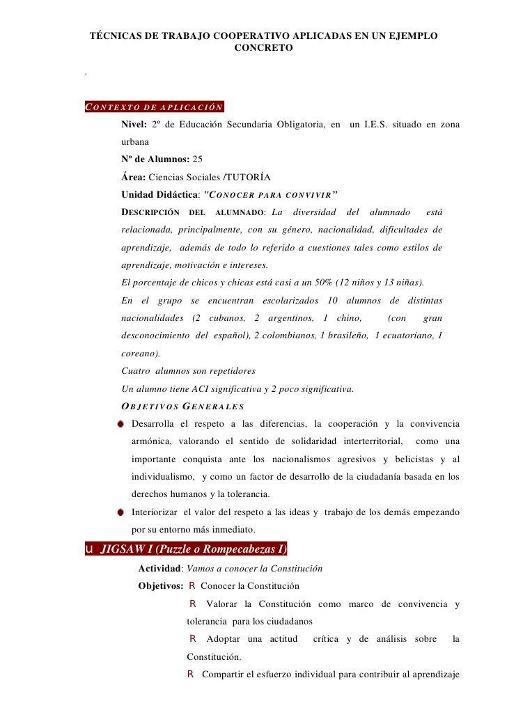 TÉCNICAS DE TRABAJO COOPERATIVO APLICADAS EN UN EJEMPLO                            CONCRETO  .   CO N TE X T O   D E A P L...
