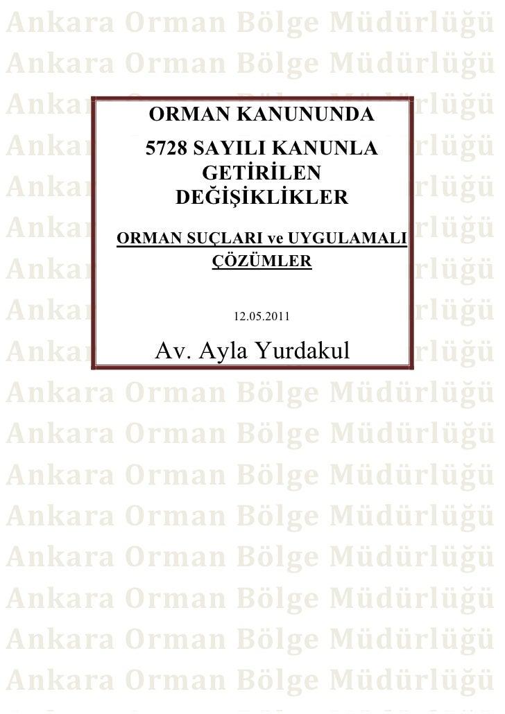 Ankara Orman Bölge MüdürlüğüAnkara Orman Bölge MüdürlüğüAnkara Orman Bölge Müdürlüğü         ORMAN KANUNUNDAAnkara Orman B...