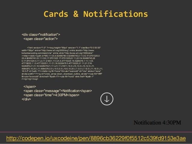 Cards & Notifications http://codepen io/uxcodeine/pen
