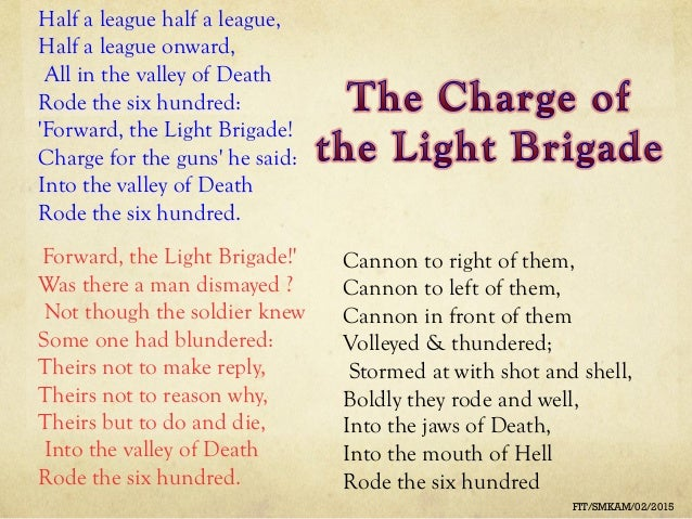 charge of the light brigade and the last of the light brigade essay The last verse begins with but the charge of the light brigade poem starts at compare and contrast the charge of the light brigade with the charge of.